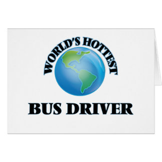 O condutor de autocarro o mais quente do mundo cartao