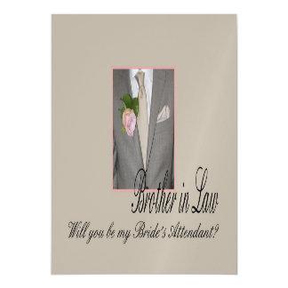 O cunhado seja por favor o assistente da noiva