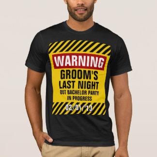 O despedida de solteiro do noivo de advertência a camisetas