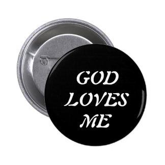 O deus ama-me bóton redondo 5.08cm
