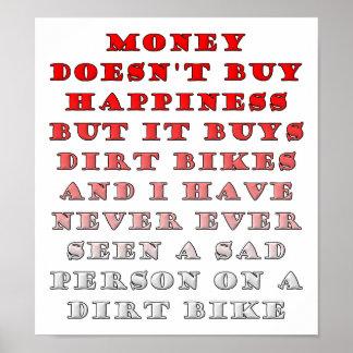 O dinheiro compra Dirtbikes poster engraçado
