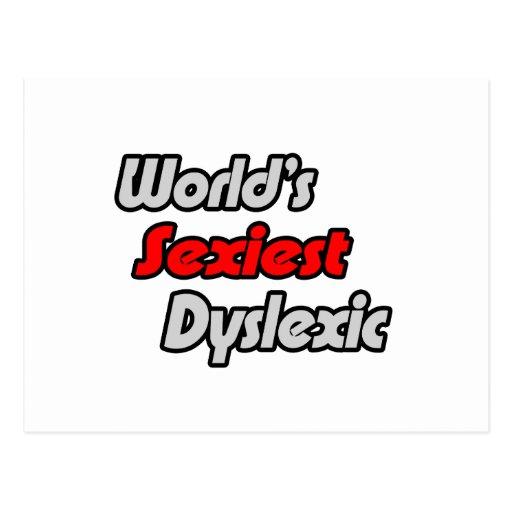 """O Dyslexic o mais """"sexy"""" do mundo Cartao Postal"""