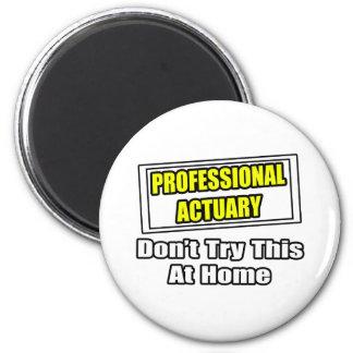 O escrivão profissional… não tenta este em casa imã de geladeira