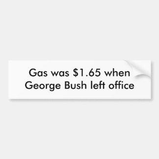 O gás era $1,65 quando George Bush saiu do escritó Adesivo Para Carro