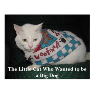 O gato pequeno que quis ser um cão grande cartão postal