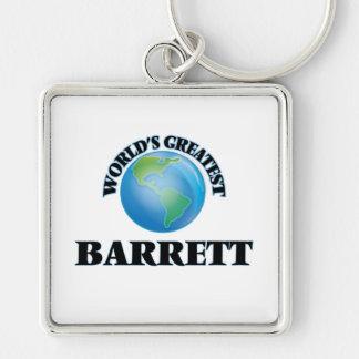 O grande Barrett do mundo Chaveiros