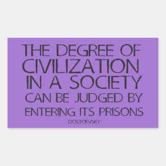 O grau de civilização em uma sociedade… adesivo retângular