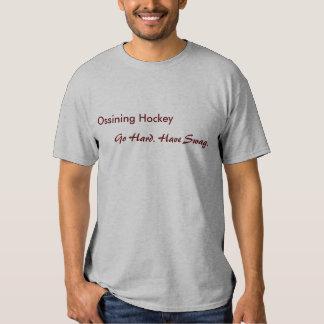 O hóquei de Ossining, vai duro. Tenha o Swag. Tshirts