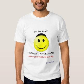 O judeu soube? A FELICIDADE É UMA OBRIGAÇÃO! T-shirt
