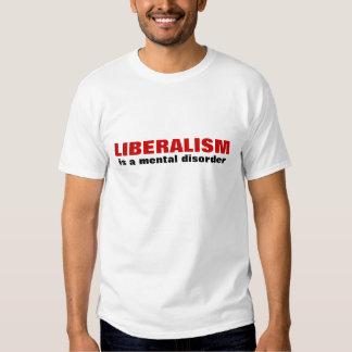 O LIBERALISMO, é um transtorno mental T-shirts