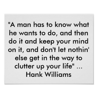 """O poster com citações de Hank Williams """"um homem"""