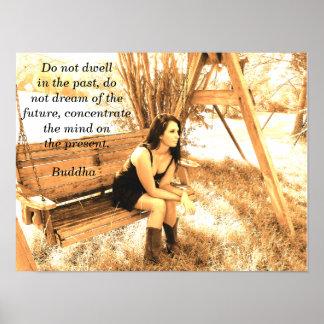 O presente - citações de Buddha - impressão da