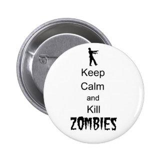 O presente do zombi mantem a calma e mata zombis bóton redondo 5.08cm