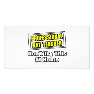 O professor de arte profissional… não tenta este e cartao com foto personalizado