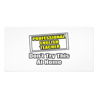 O professor de inglês profissional… não tenta em c cartões com foto personalizados