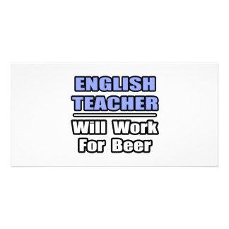 O professor de inglês… trabalhará para a cerveja cartao com fotos personalizado