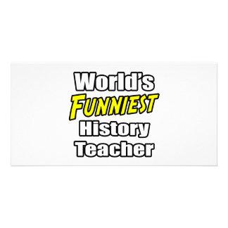 O professor o mais engraçado da história do mundo cartões com fotos personalizados