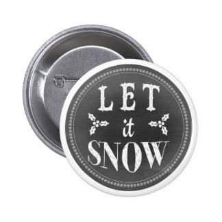 O quadro festivo chique deixou-o nevar bóton redondo 5.08cm