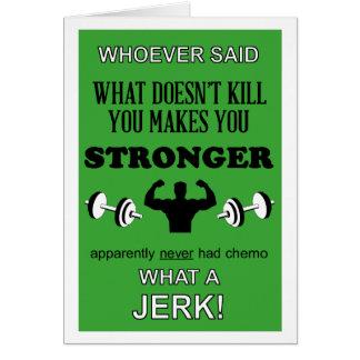 O que não mata você fá-lo mais forte personalizar cartão