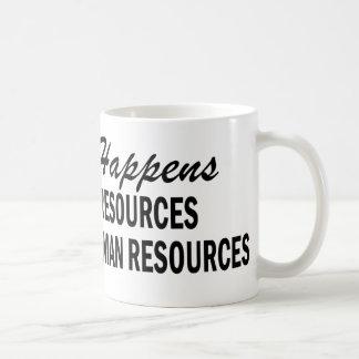 O que quer que acontece - recursos humanos caneca de café