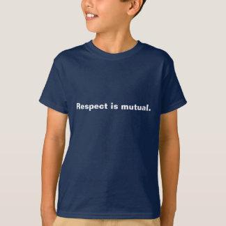 O respeito é mútuo camiseta