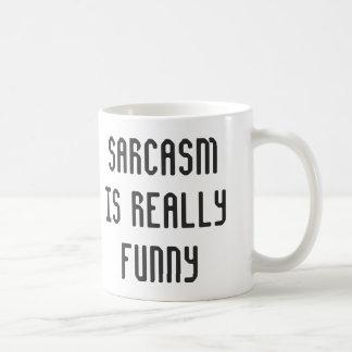 O sarcasmo é engraçado caneca de café