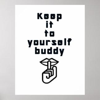 O senhor mesmomantenha-o amigo:: Poster engraçado