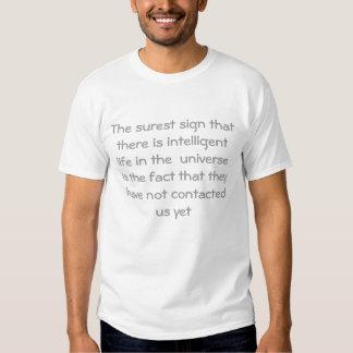 O sinal o mais certo que há um intelligentlife tshirt