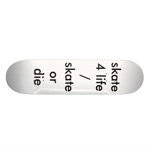 o skate 4 vidas/skates ou morre