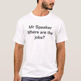 O Sr. Auto-falante, onde é os trabalhos? Camiseta