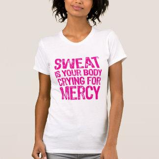 O suor é seu corpo que grita para o compaixão t-shirt