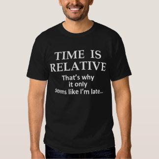 O tempo é relativo camisetas