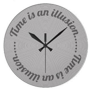 O tempo é uma ilusão relógio grande