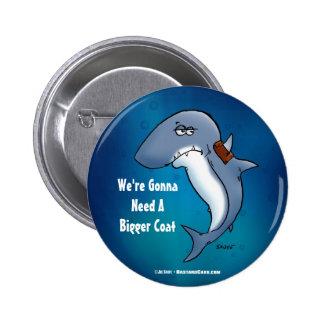 O tubarão precisa um botão engraçado dos desenhos bóton redondo 5.08cm