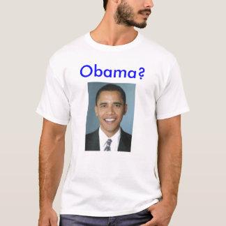 obama, Obama? T-shirt