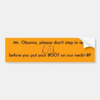 Obama, óleo em sua bota para o sticke do pára-choq adesivo para carro