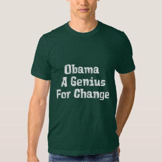 Obama um gênio para presentes da mudança camisetas
