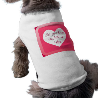 obrigado do coração você camiseta de cão camisa sem mangas para cachorro