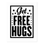 Obtenha abraços livres cartão postal