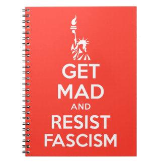 Obtenha louco e resista o fascismo caderno espiral