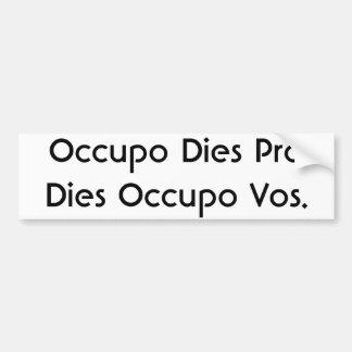 Occupo morre pro dados Occupo Vos. Adesivo Para Carro