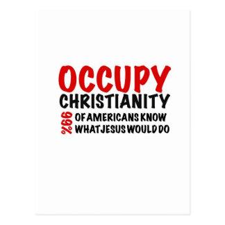 Ocupe a cristandade:  Que Jesus faria? Cartão Postal