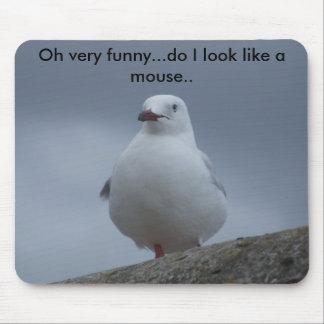 Oh muito engraçado… faço eu olho como um rato. mouse pad