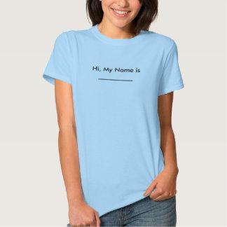 Olá!, meu nome é ________ camisetas