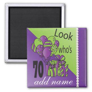 Olhe quem é 70 - aniversário do 70 ímã quadrado