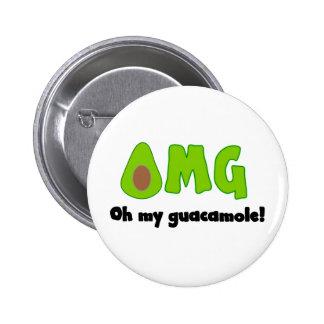 OMG oh meu Guacamole - botão engraçado do Pin Bóton Redondo 5.08cm