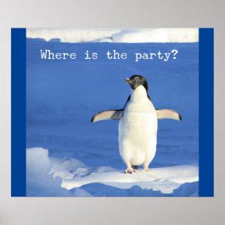 Onde está o partido? - poster engraçado do pinguim