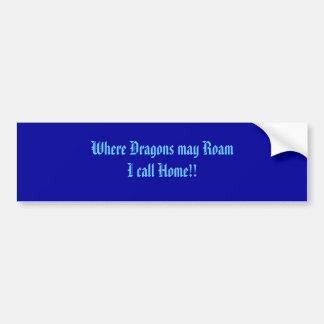 Onde os dragões podem me vaguear chame em casa!! adesivo para carro