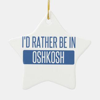 Ornamento De Cerâmica Eu preferencialmente estaria em Oshkosh