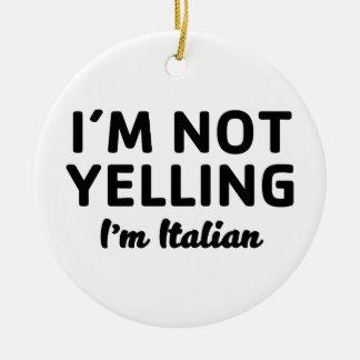 Ornamento De Cerâmica Eu sou não gritando mim sou italiano